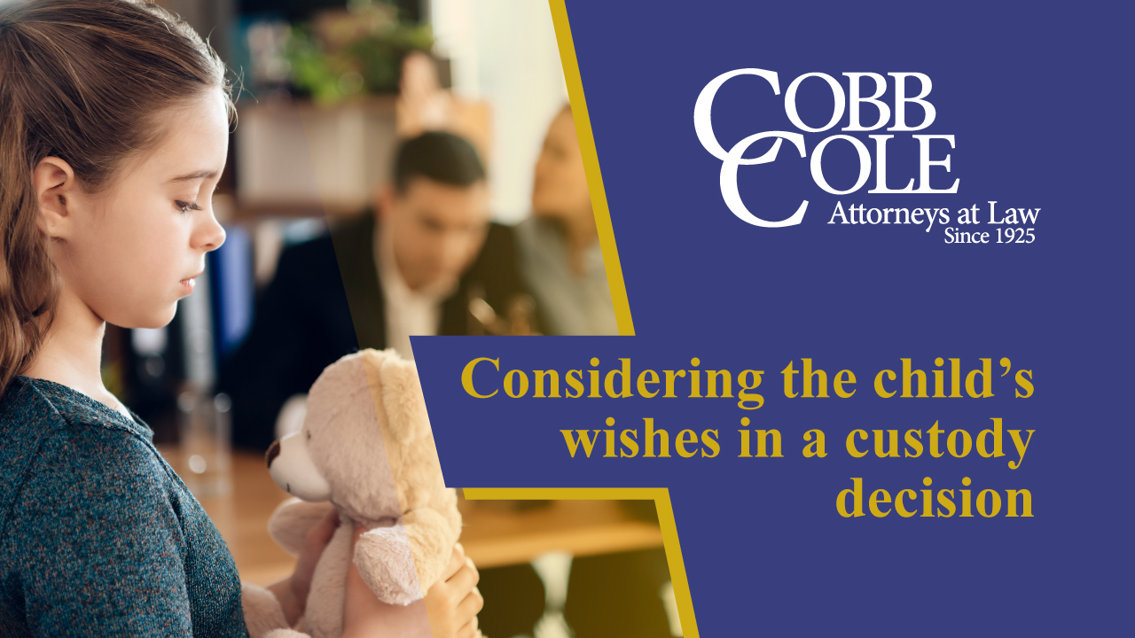 Considering the child's wishes in a custody decision