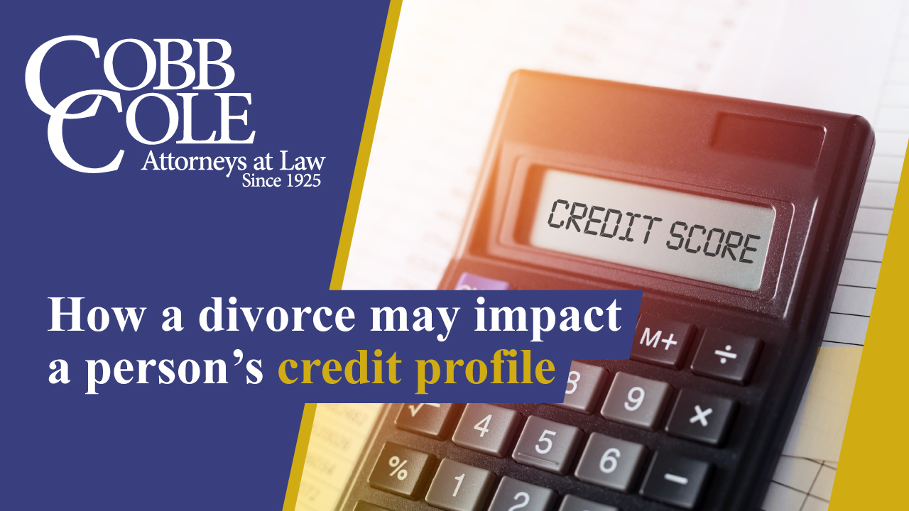 How a divorce may impact a person's credit profile