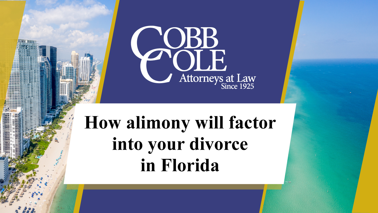 How alimony will factor into your divorce in Florida