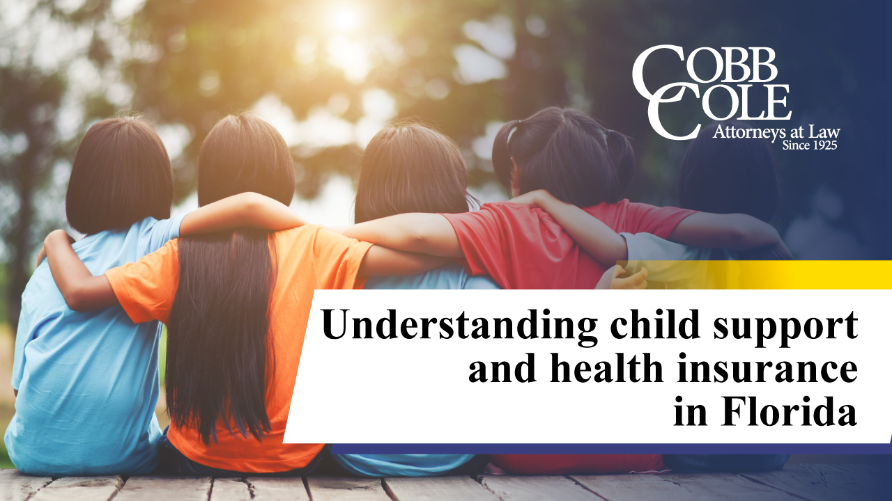 Understanding child support and health insurance in Florida