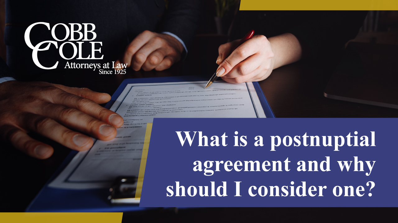 What is a postnuptial agreement and why should I consider one?