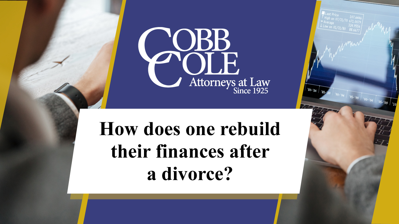 How does one rebuild their finances after a divorce?