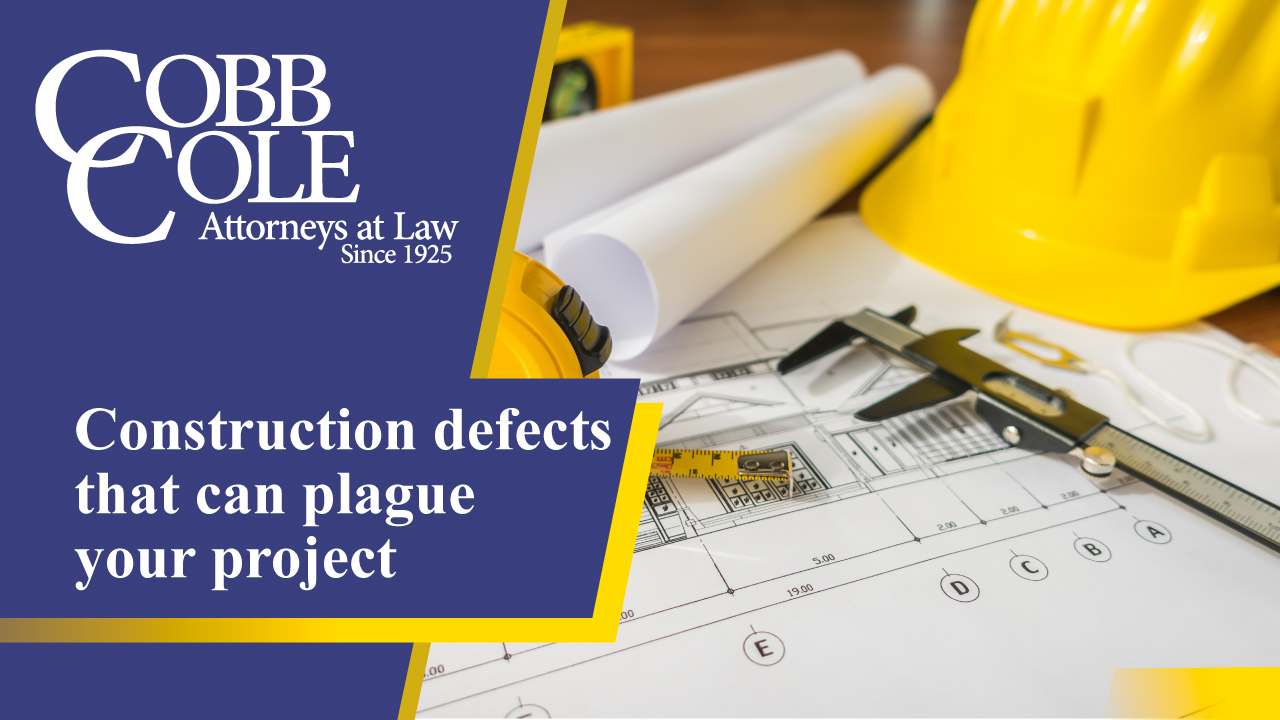 Construction defects that can plague your project