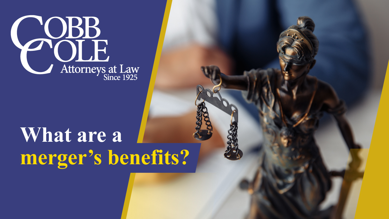 What are a merger's benefits?