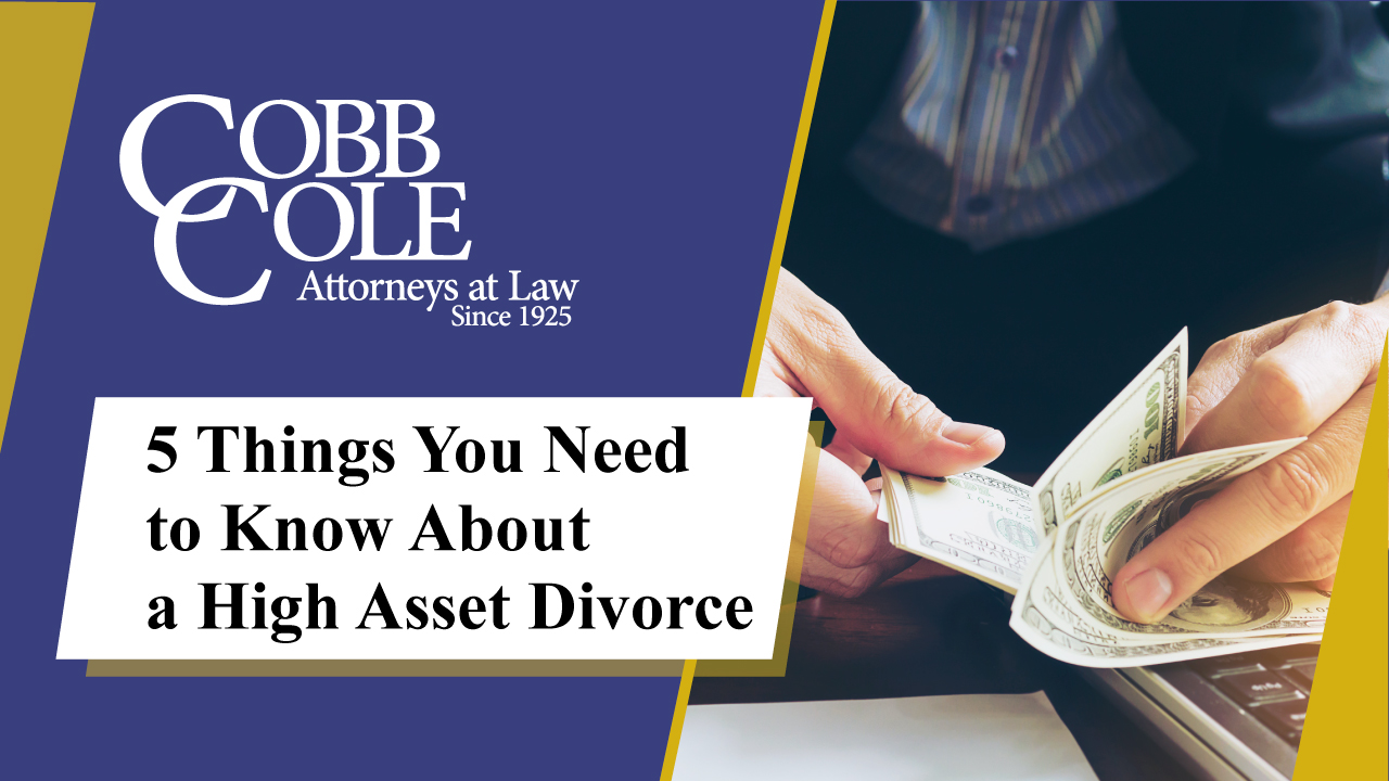 5 Things You Need to Know About a High Asset Divorce