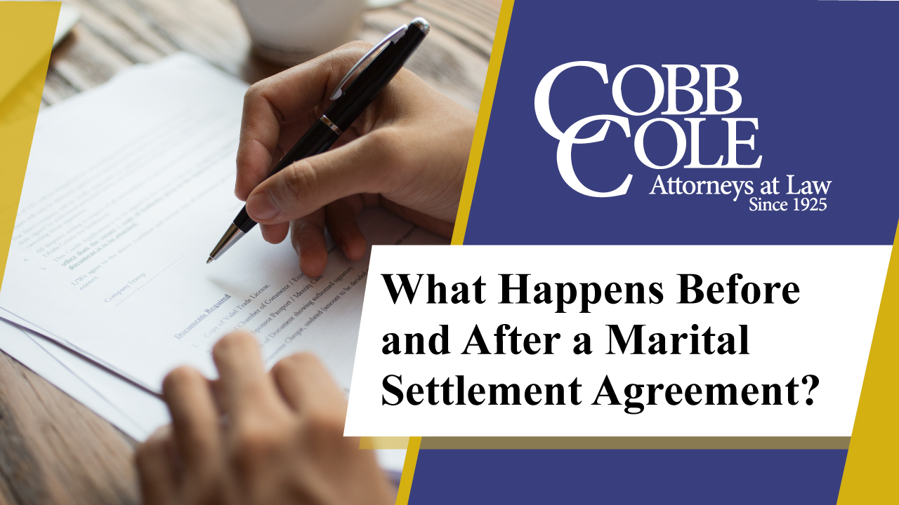 What Happens Before and After a Marital Settlement Agreement?