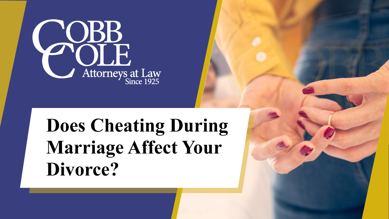 Does Cheating During Marriage Affect Your Divorce?
